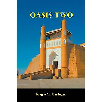 OASIS TWO by Garlinger & Douglas W