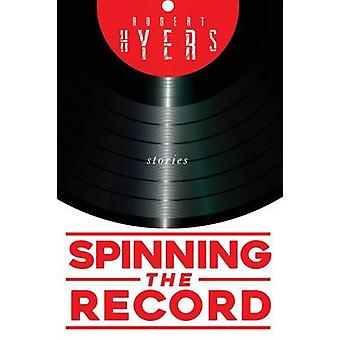 Spinning the Record by Hyers & Robert