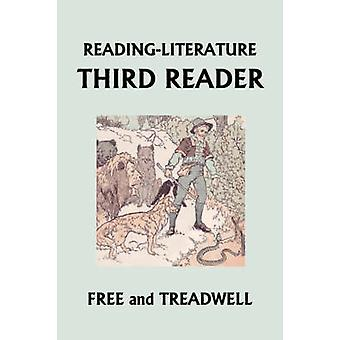 READINGLITERATURE Third Reader Yesterdays Classics by Treadwell & Harriette Taylor
