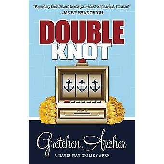 DOUBLE KNOT by Archer & Gretchen