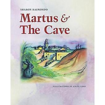 Martus and The Cave by Farritor Raimondo & Sharon