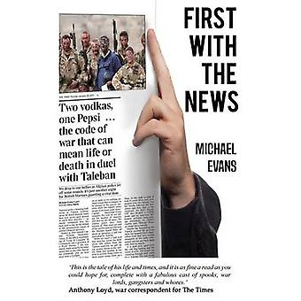 First with the News by Evans & Michael
