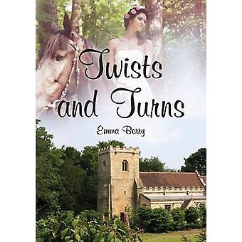 Twists and Turns Massenden Chronicles by Berry & Emma