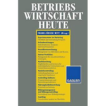 Betriebswirtschaft Heute by Witt & FrankJrgen