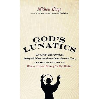Gods Lunatics-tekijä Michael Largo