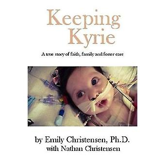 Keeping Kyrie by Christensen & Emily