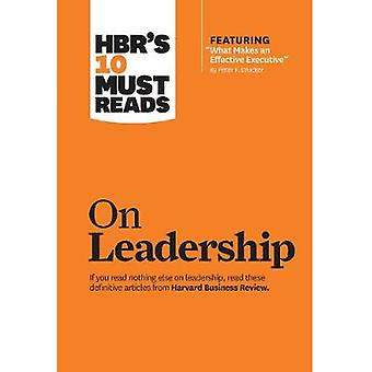 HBRs 10 Must Reads on Leadership with featured article Wh