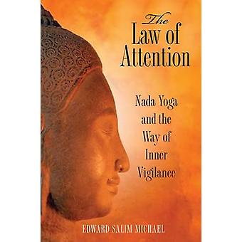 The Law of Attention by Michael & Edward Salim