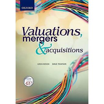 Valuations - Mergers and Acquisitions by Greg Beech - Dave Thayser -