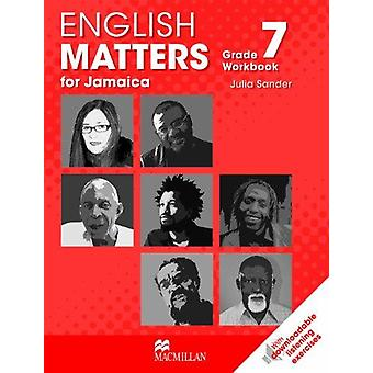 English Matters for Jamaica - Workbook Grade 7 by Julia Sander - 97802