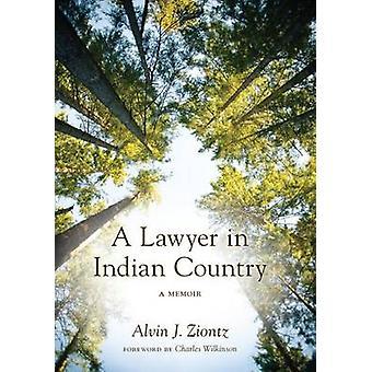 En advokat i indisk land - En memoir av Alvin J. Ziontz - 97802959923