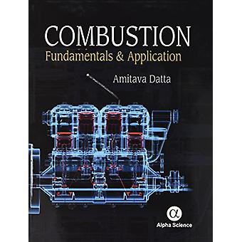 Combustion - - Fundamentals and Application by Amitava Datta - 97817833