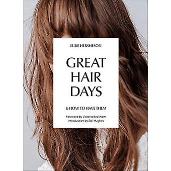 Great Hair Days - & How to Have Them by Luke Hersheson - 978178503