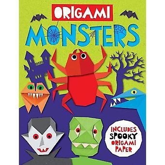 Origami Monsters - Includes spooky origami paper by Belinda Webster -