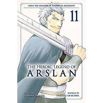 The Heroic Legend Of Arslan 11 by Yoshiki Tanaka - 9781632368560 Book