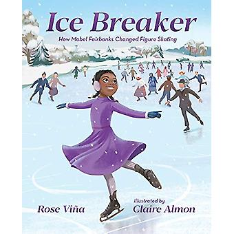 Ice Breaker by Rose Vina - 9780807534960 Book