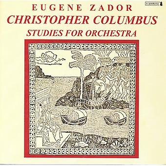E. Zador - Eugene Zador: Christopher Columbus; Studies for Orchestra [CD] USA import