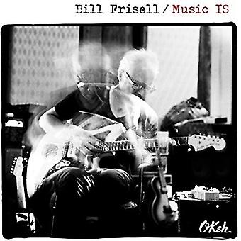 Bill Frisell - Music Is [CD] USA import