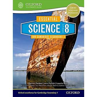 Essential Science for Cambridge Lower Secondary Stage 8 Student Book by Darren Forbes & Richard Fosbery