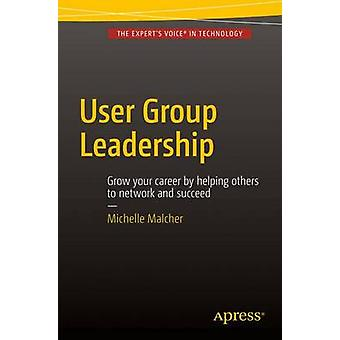 User Group Leadership by Michelle Malcher - 9781484211168 Book