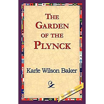 The Garden of the Plynck by Karle Wilson Baker - 9781421824413 Book