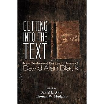 Getting into the Text by Daniel L Akin - 9781498237598 Book