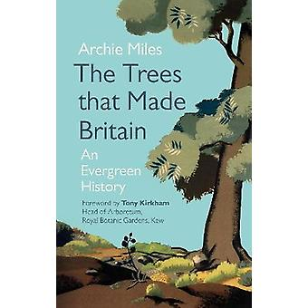 The Trees that Made Britain