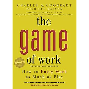 Game of Work by A Charles Coonradt