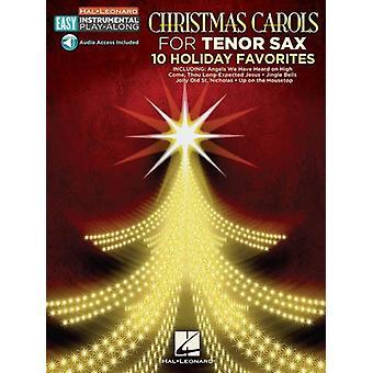 Weihnachtslieder - Tenorsaxophon: 10 Weihnachtsfavoriten