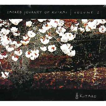 Kitaro - Kitaro: Vol. 2-Sacred Journey of Ku-Kai [CD] USA import