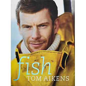 Fish by Tom Aikens - 9780091924928 Book