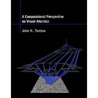 Un punto di vista computazionale sull'attenzione visiva di John K. Tsotsos-