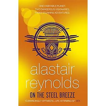 On the Steel Breeze by Alastair Reynolds - 9780575090477 Book