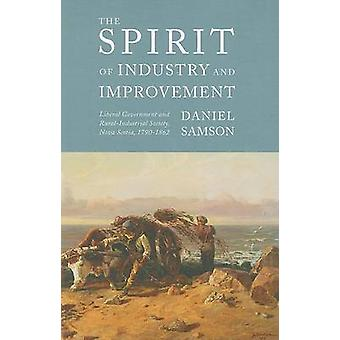 The Spirit of Industry and Improvement - Liberal Government and Rural-