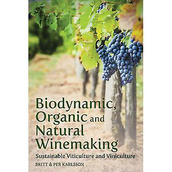Biodynamisk - økologiske og naturlige vinfremstilling - bæredygtig vinavl