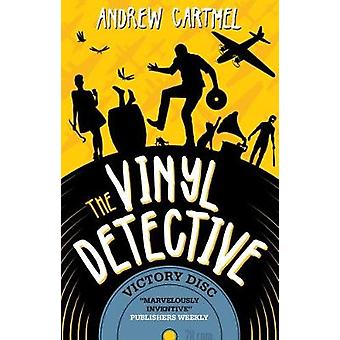 The Vinyl Detective - Victory Disc by Andrew Cartmel - 9781783297719