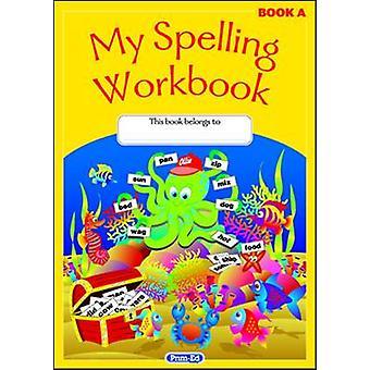 Mijn Spelling werkmap - het origineel - boek A door RIC publicaties - 9781