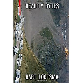 Werkelijkheid Bytes - Selected Essays 1995-2015 door Bart Lootsma - 9783990433