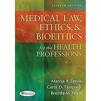 Medical Law, Ethics,  ; Bioethics for the Health Professions