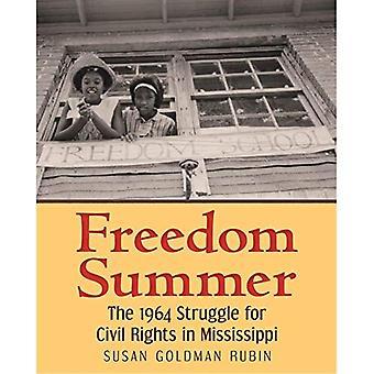 Vrijheid zomer: De 1964 strijd voor de burgerrechten in Mississippi