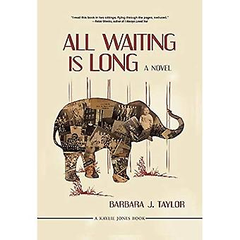 All Waiting is Long : A Novel