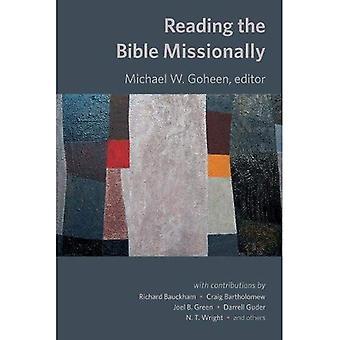 Läsa Bibeln Missionally (evangeliet och vår kultur serie (GOCS))