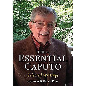 L'essentiel Caputo: Selected Writings