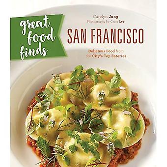 Heerlijk eten vindt San Francisco: Heerlijk eten uit de stad Top eetgelegenheden