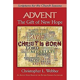 Le cadeau de nouvel espoir: écritures pour les saisons d'église (don de New Hope)