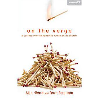 Sul viaggio di Verge A Into the Apostolic Future of the Church di Alan Hirsch & Dave Ferguson