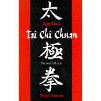 Toegepaste Tai Chi Chuan door Sutton & Nigel