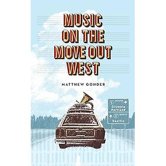 Music on the Move Out West by Gonder & Matthew