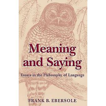 Was bedeutet und sagen von Ebersole & Frank B.