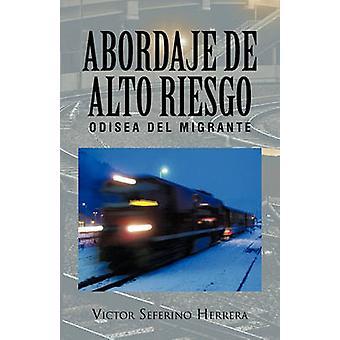 Abordaje de Alto Riesgo door Herrera & Victor Seferino